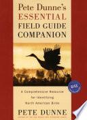 Pete Dunne s Essential Field Guide Companion