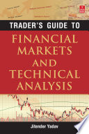 Trader s Guide to Financial Markets and Technical Analysis