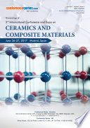 Proceedings of 3rd International Conference and Expo on Ceramics and Composite Materials 2017