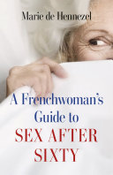 Pdf A Frenchwoman's Guide to Sex after Sixty Telecharger