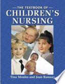 The Textbook Of Children S Nursing