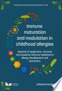 Immune maturation and modulation in childhood allergies