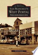 San Francisco s West Portal Neighborhoods
