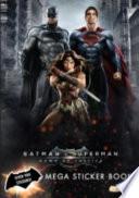 Batman Vs Superman: Mega Sticker Book