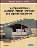 Pdf Reshaping Graduate Education Through Innovation and Experiential Learning Telecharger