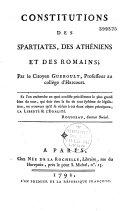 Constitutions des Spartiates, des Athéniens et des Romains