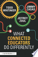 What Connected Educators Do Differently Book