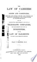 The Law of Carriers of Goods and Passengers
