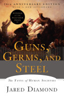 Pdf Guns, Germs, and Steel: The Fates of Human Societies