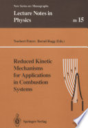 Reduced Kinetic Mechanisms For Applications In Combustion Systems Book PDF
