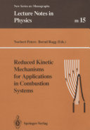 Pdf Reduced Kinetic Mechanisms for Applications in Combustion Systems
