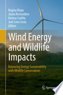 Wind Energy and Wildlife Impacts
