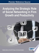 Analyzing the Strategic Role of Social Networking in Firm Growth and Productivity