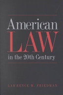 American Law in the 20th Century