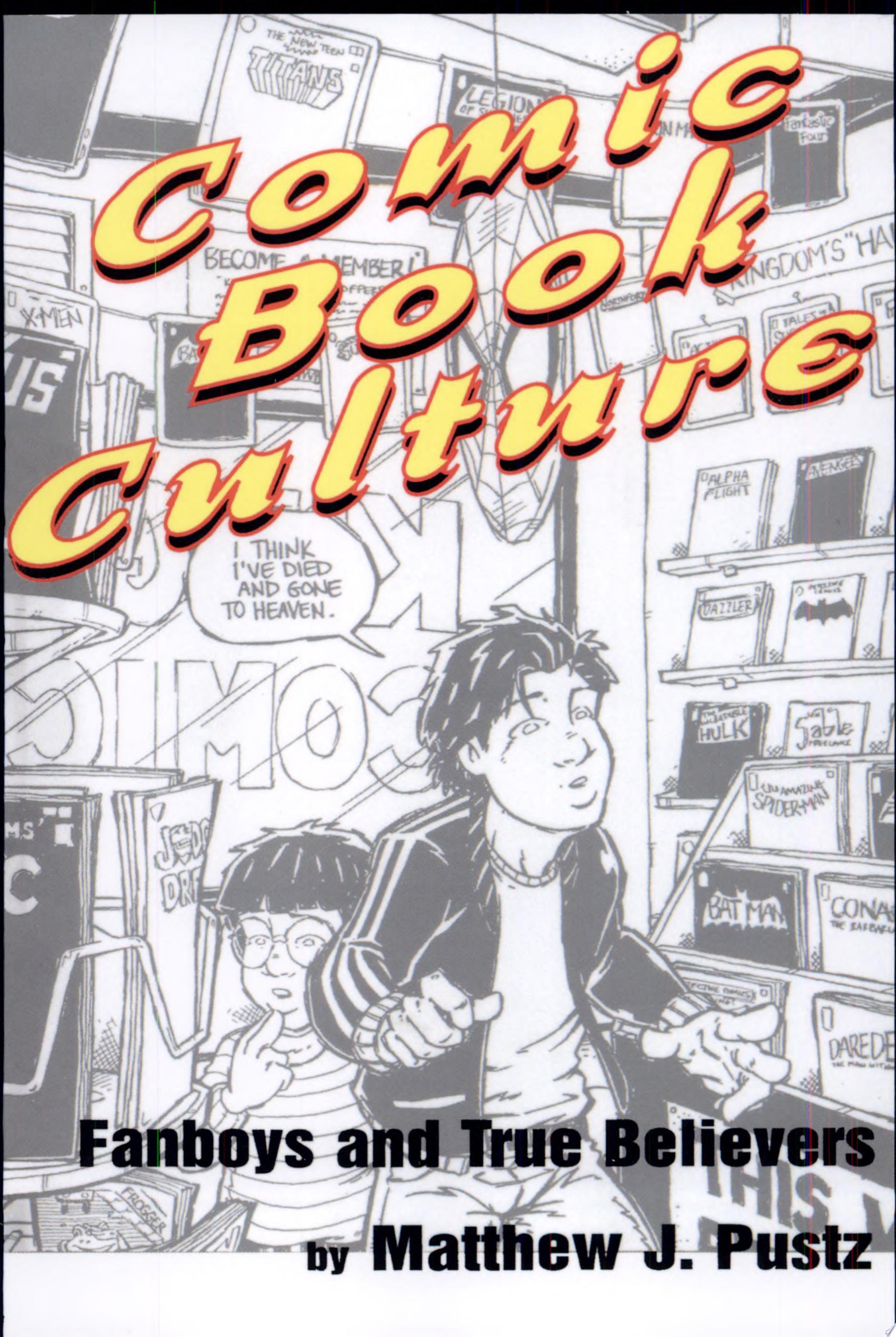 Comic Book Culture