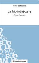 Pdf La bibliothécaire d'Anne Duguël (Fiche de lecture) Telecharger