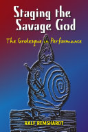 Staging the Savage God