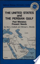 The United States and the Persian Gulf