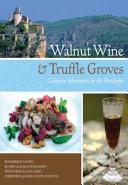 Walnut Wine and Truffle Groves Pdf/ePub eBook