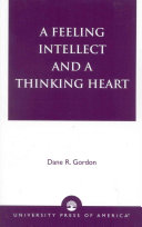 A Feeling Intellect and a Thinking Heart