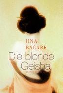 Die blonde Geisha