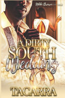A Dirty South Wedding