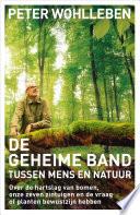 De Geheime Band Tussen Mens En Natuur