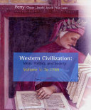 Western Civilization  Ideas  Politics  and Society  Volume I  To 1789 Book