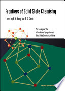 Frontiers Of Solid State Chemistry, Proceedings Of The International Symposium On Solid State Chemistry In China