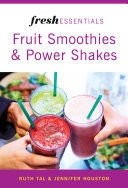Fresh Essentials  Fruit Smoothies And Power Shakes