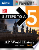 5 Steps to a 5 AP World History 2017   Cross Platform Prep Course Book