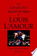 The Collected Short Stories of Louis L Amour  Volume 6