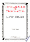 Historia general de España y América: La época de Franco