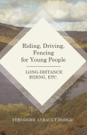 Riding  Driving  Fencing for Young People   Long Distance Riding  Etc