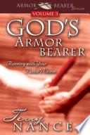God S Armor Bearer Vol 3