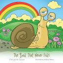 The Snail That Never Fails