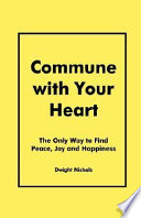 Commune with Your Heart