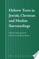 Hebrew Texts In Jewish Christian And Muslim Surroundings