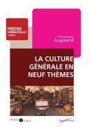 Pdf La culture générale en neuf thèmes Telecharger