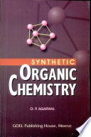 Synthetic Organic Chemistry   For Honours   Post Graduate Students of Various Universities  Book