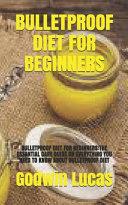 Bulletproof Diet for Beginners Book