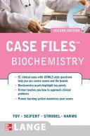 Case Files Biochemistry Second Edition Book PDF
