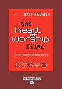 The Heart Of Worship Files Large Print 16pt