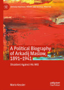 Pdf A Political Biography of Arkadij Maslow, 1891-1941