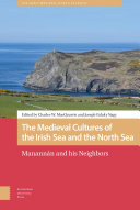 The Medieval Cultures of the Irish Sea and the North Sea