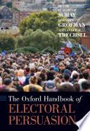 The Oxford Handbook of Electoral Persuasion Book PDF