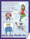 Adventures of My Dentist and the Tooth Fairy