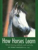 How Horses Learn