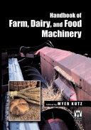 Handbook of Farm, Dairy and Food Machinery
