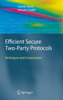 Efficient Secure Two-Party Protocols [Pdf/ePub] eBook